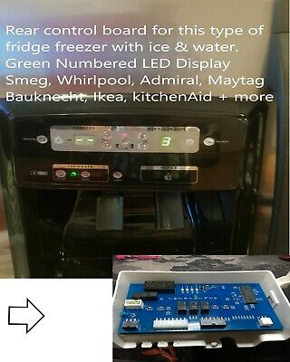 Whirlpool Side by Side Fridge Freezer Control Board PCB, Suits Many Brands
