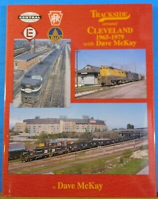 Trackside Around Cleveland 1965 to 1979 with Dave McKay Morning Sun Books w/ DJ