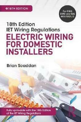IET Wiring Regulations by Brian Scaddan, Institution of Electrical Engineers ...