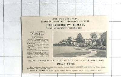 1935 Coneyburrow House Near Melbourne, Derbyshire 12 Bedrooms 7 Acres £2750