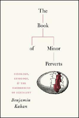 The Book of Minor Perverts by Benjamin Kahan (author)