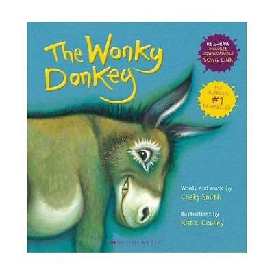 The Wonky Donkey by Craig Smith, Katz Cowley (artist)