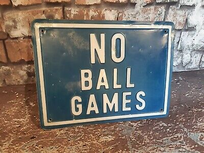 Vintage Retro Industrial English 1960's Pressed Metal No Ball Games Sign Plaque