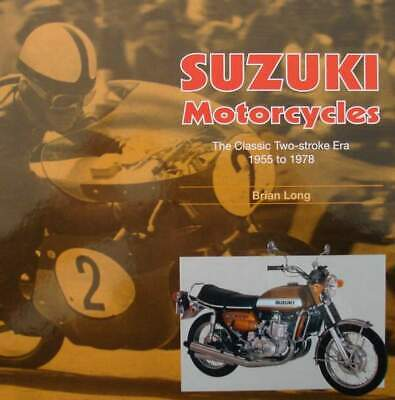 BOEK/LIVRE : Suzuki Motorcycles - The Classic Two-stroke Era 1955 - 1978  ✅