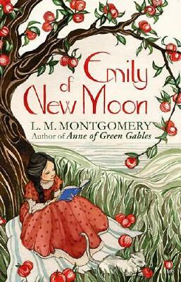 Emily of New Moon by L. M Montgomery (author)