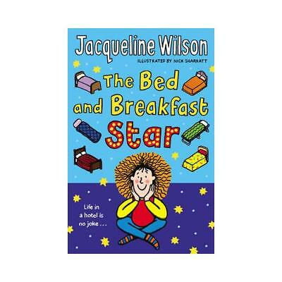 The Bed and Breakfast Star by Jacqueline Wilson, Nick Sharratt