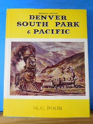 Denver South Park & Pacific Memorial Edition By Poor Dust jacket MAPS