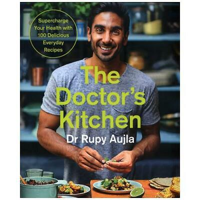 The Doctor's Kitchen by Rupy Aujla (author)