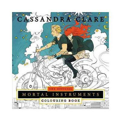 The Official Mortal Instruments Colouring Book by Cassandra Clare, Cassandra ...