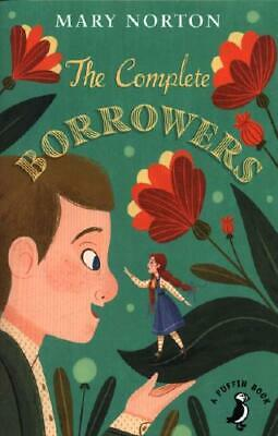 The Complete Borrowers by Mary Norton (author), Mary Norton