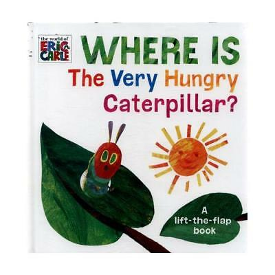 Where's the Very Hungry Caterpillar? by Eric Carle (associated with work)