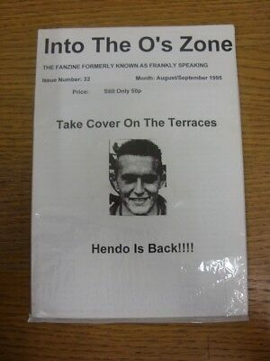 Aug-95 Fanzine: Leyton Orient - Into The O's Zone, Issue 32. Footy Progs are ple