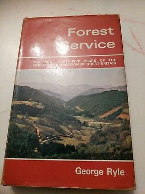 Forest Service By George Ryle Signed Copy 1969 first edition