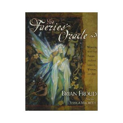 The Faeries' Oracle by Brian Froud, Jessica Macbeth