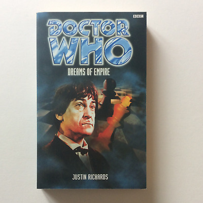 Doctor Who — Past Doctor Adventures — Dreams of Empire — Justin Richards 1st ed.