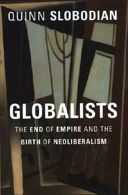 Globalists by Quinn Slobodian (author)