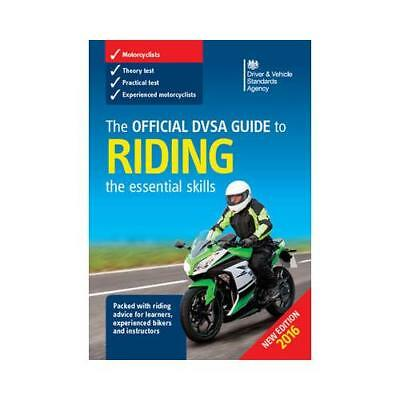The Official Dsa Guide to Riding by Driver and Vehicle Standards Agency (Dvsa)