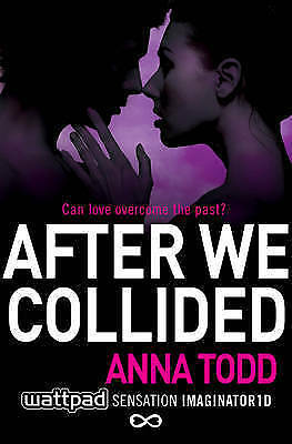 After We Collided, Paperback by Todd, Anna, Brand New, Free P&P in the UK