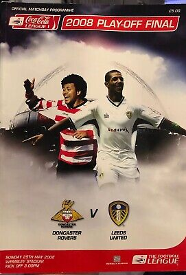 2008 LEAGUE ONE  PLAY-OFF FINAL - DONCASTER ROVERS v LEEDS UNITED