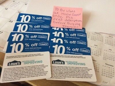 (10) LOWES 10% Off At Home Depot only notLowes Exp Dec 15 2019