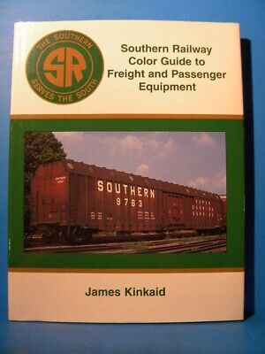 Southern Railway Color Guide to Freight and Passenger Equipment by James Kinkaid