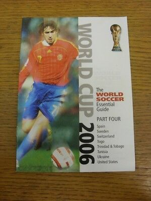 2006 World Cup: The World Soccer Essential Guide - Part Four (Spain, Sweden, Swi