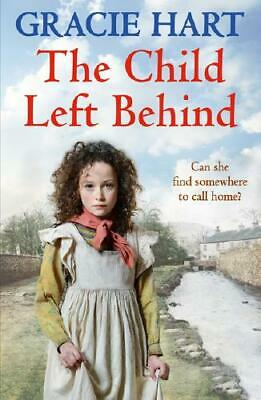 The Child Left Behind by Gracie Hart (author)