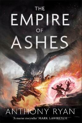 The Empire of Ashes by Anthony Ryan (author)