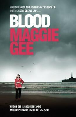 Blood by Maggie Gee (author)