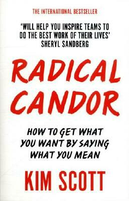 Radical Candor by Kim Malone Scott (author)