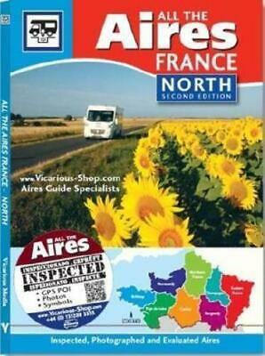 All the Aires France North, 2nd Edition by Vicarious Media (editor)