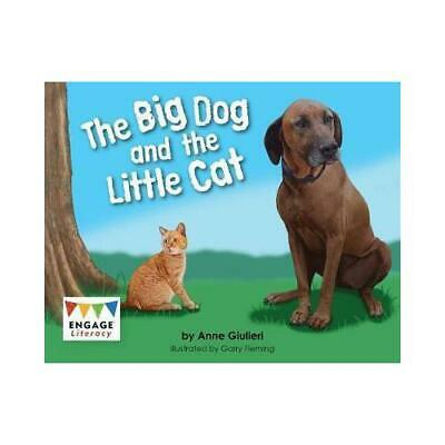 The Big Dog and the Little Cat by Anne Giulieri, Garry Fleming (illustrator)