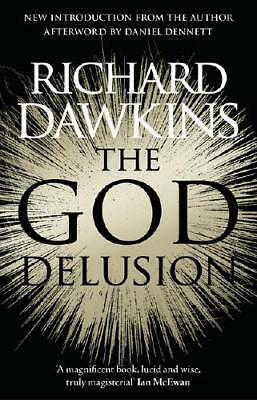 The God Delusion by Richard Dawkins (author)