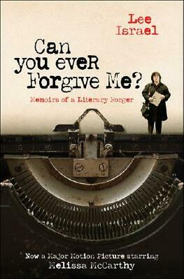 Can You Ever Forgive Me? by Lee Israel (author)