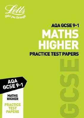Letts AQA GCSE Maths Higher Practice Test Papers by Collins
