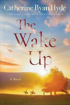 The Wake Up by Catherine Ryan Hyde (author)
