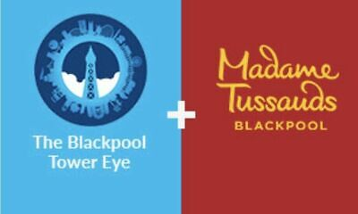 2 Tickets for 20th June 20/6 The Blackpool Tower Eye + Madame Tussauds