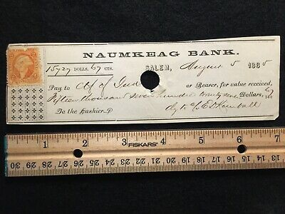 1865  {Post Civil War Era}  Naumeag Bank Salem, Mass.  Bank Check! Rare History!
