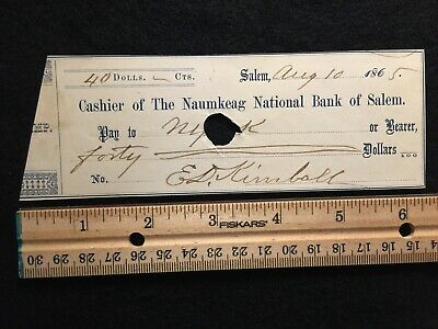 1865 {Post Civil War} Naumkeag National Bank  Of Salem Bank Check! Rare History!