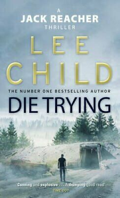 Die Trying (Jack Reacher 2) by Lee Child 9780857500052 | Brand New