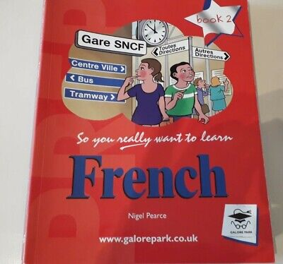 So You Really Want to Learn French Book 2: A Textb... by Pearce, Nigel Paperback