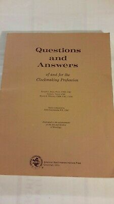 Questions and Answers of and for the Clockmaking Profession 1981