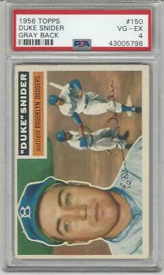 1956 Topps Baseball Card #150 Duke Snider Graded PSA 4 Brooklyn Dodgers