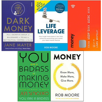 Dark Money,Life Leverage,You Are A Badass At Making Money 5 Books Collection Set