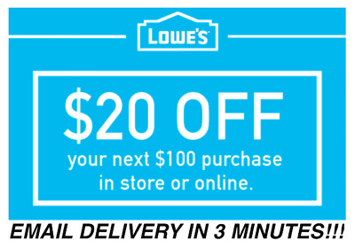 THREE 3X Lowes $20 OFF $100 Promotion Discount - In store/online - Fast Shipment