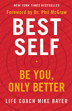 Best Self: Be You, Only Better by Mike Bayer e book
