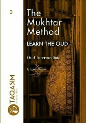 The Mukhtar Method - Oud Intermediate by Ahmed Mukhtar 9780244144180 | Brand New
