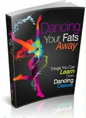 Dancing Your Fats Away PDF ebook with Full Master Resell- ⚡Get it in FEW mins⚡📥