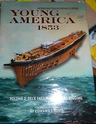 Young America 1853 Volume 2: Deck Facilities And Pre-Rigging Modeling the Extrem