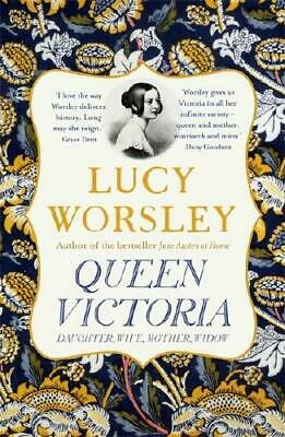 Queen Victoria by Lucy Worsley (author)